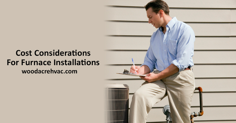 Cost Considerations For Furnace Installations